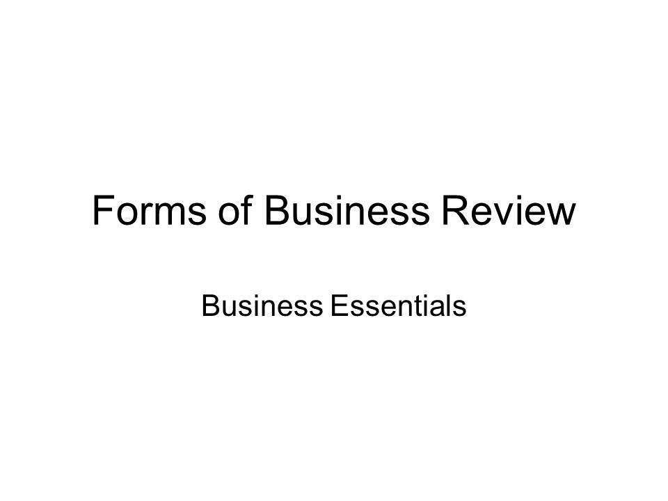 Forms of Business Review
