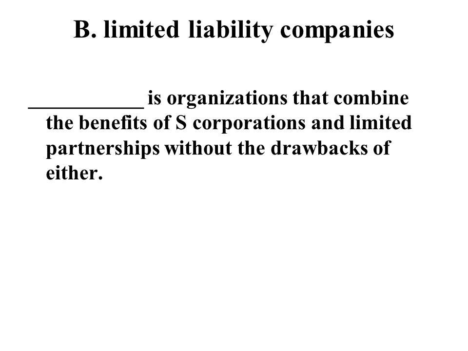 B. limited liability companies