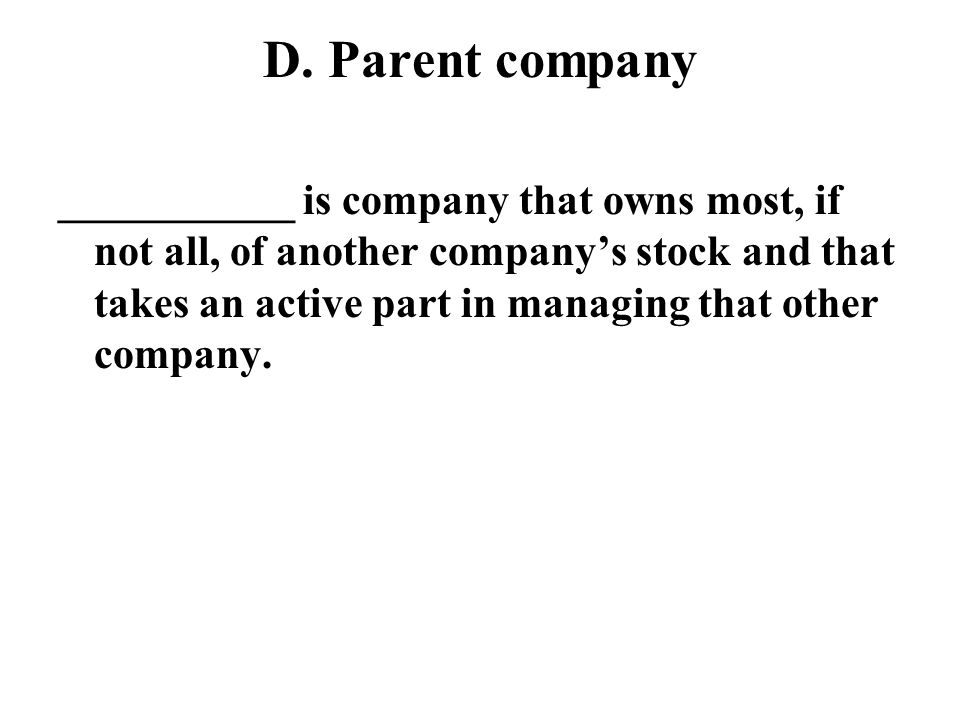 D. Parent company