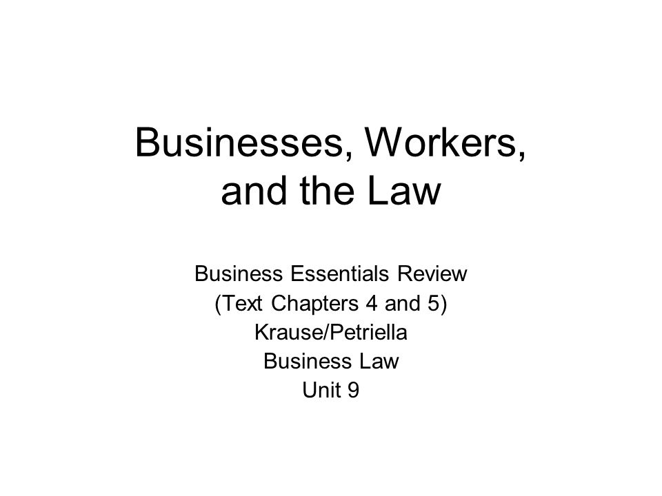 Businesses, Workers, and the Law