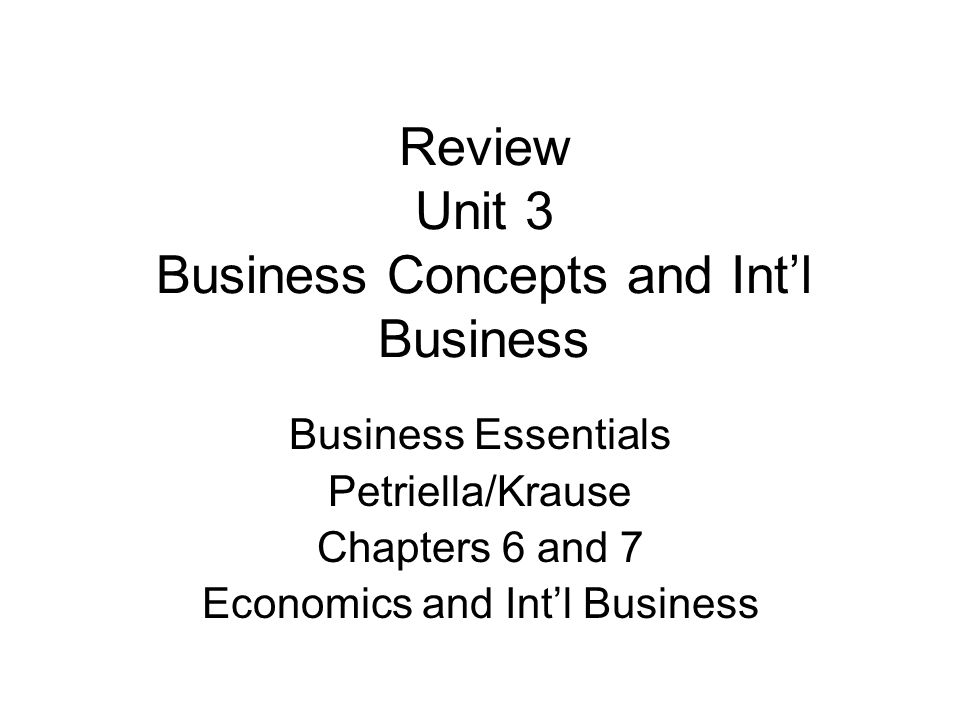 Review Unit 3 Business Concepts and Int'l Business