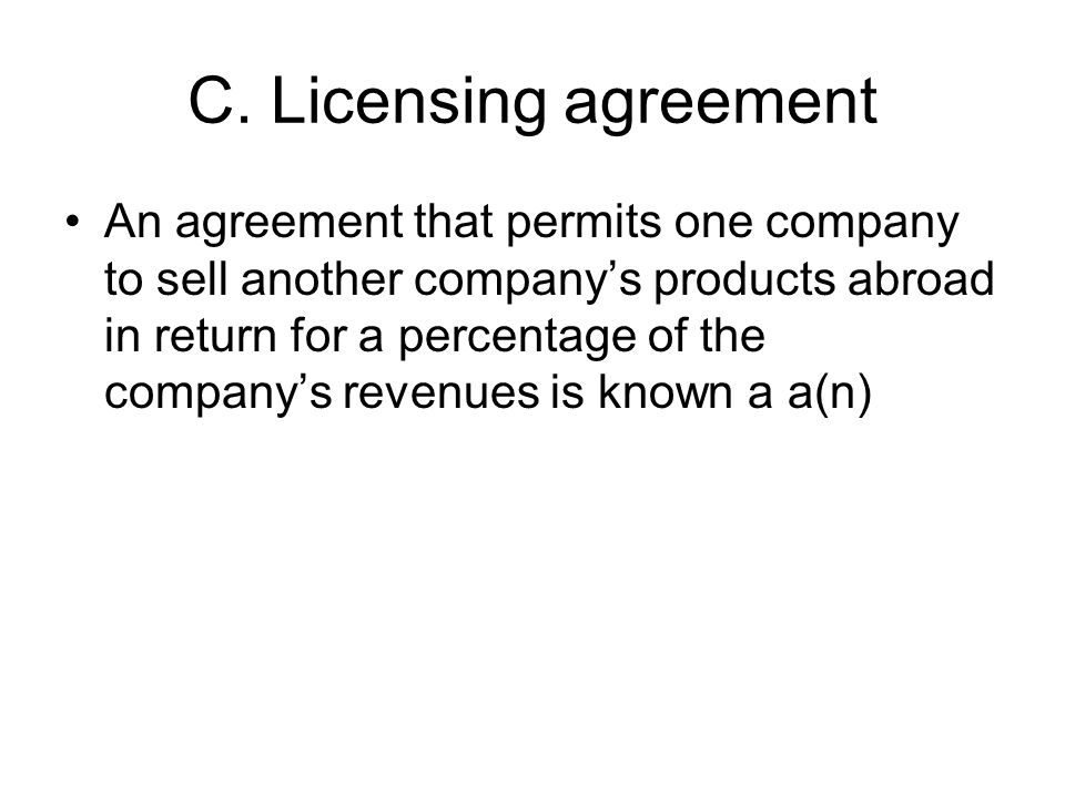 C. Licensing agreement