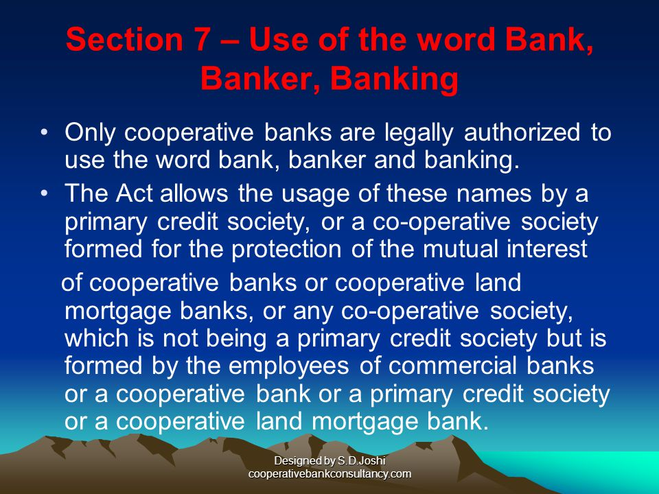 Section 7 – Use of the word Bank, Banker, Banking