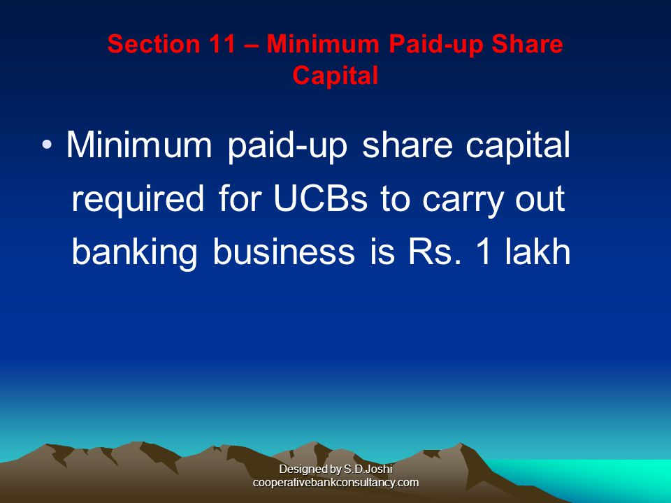 Section 11 – Minimum Paid-up Share Capital