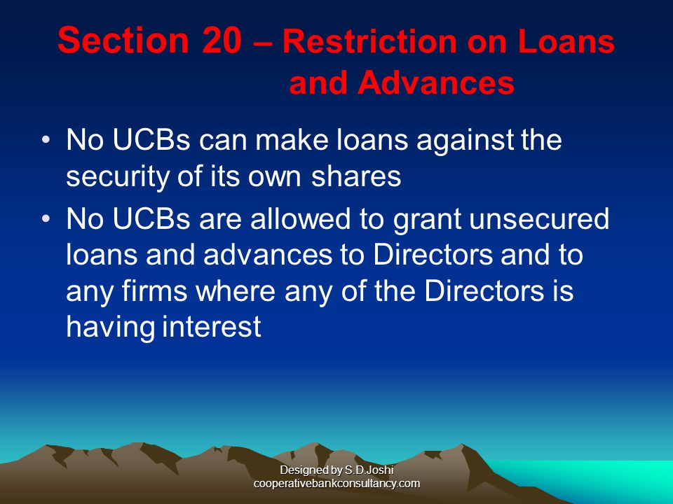 Section 20 – Restriction on Loans and Advances