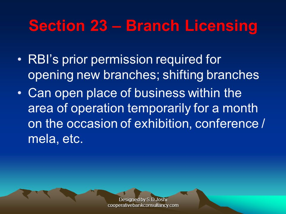 Section 23 – Branch Licensing