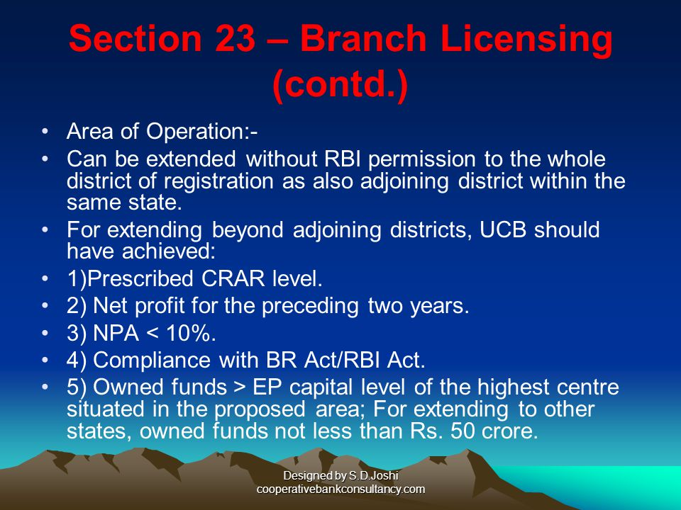 Section 23 – Branch Licensing (contd.)