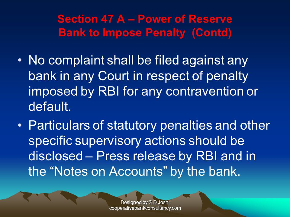 Section 47 A – Power of Reserve Bank to Impose Penalty (Contd)