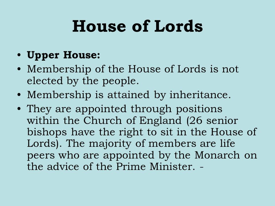House of Lords Upper House: