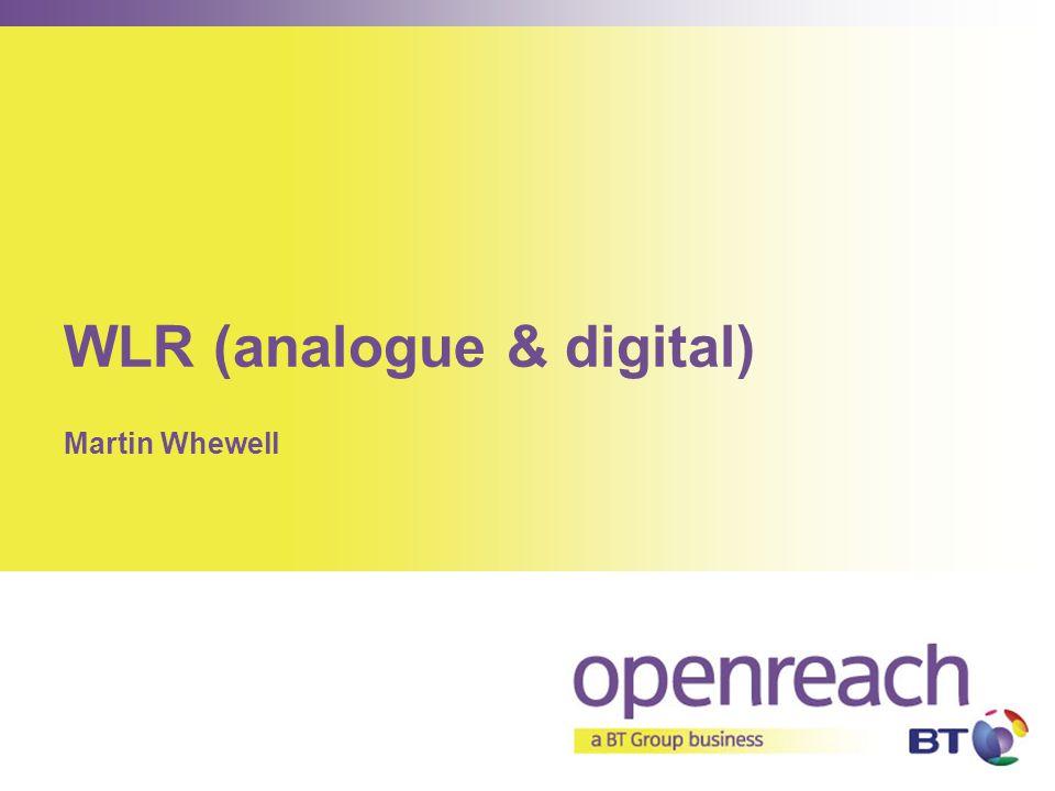 WLR (analogue & digital)