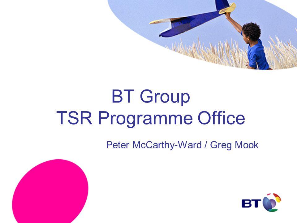 BT Group TSR Programme Office