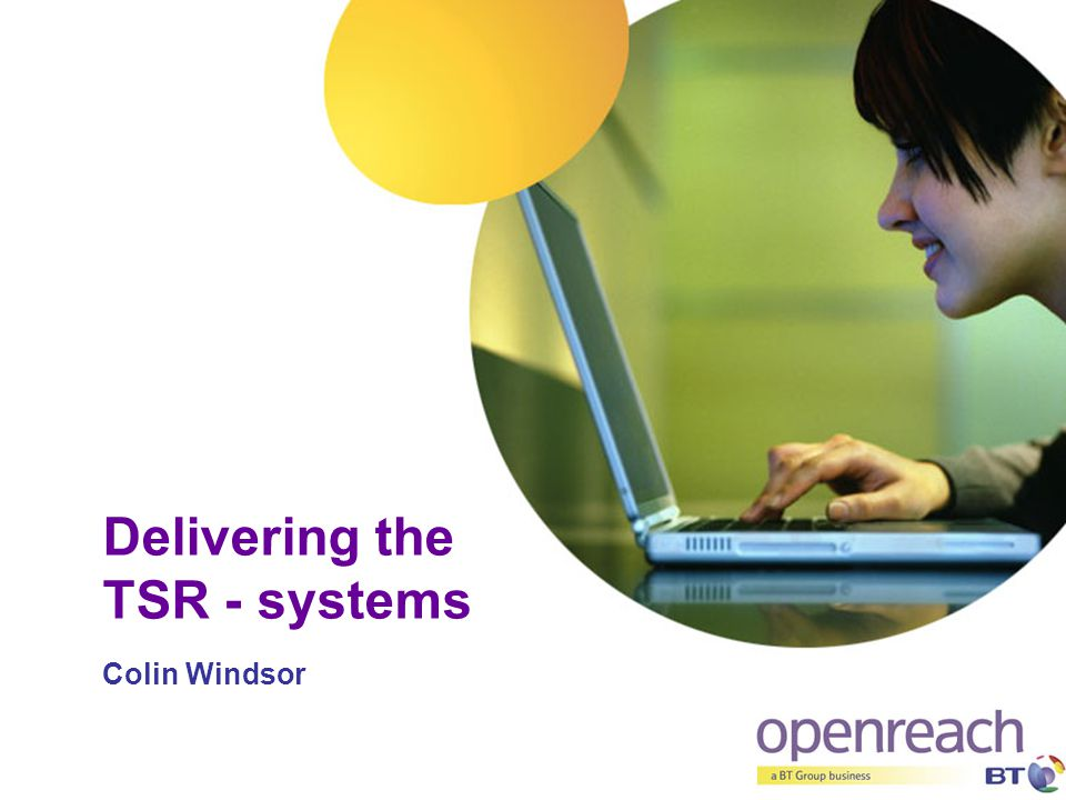 Delivering the TSR - systems