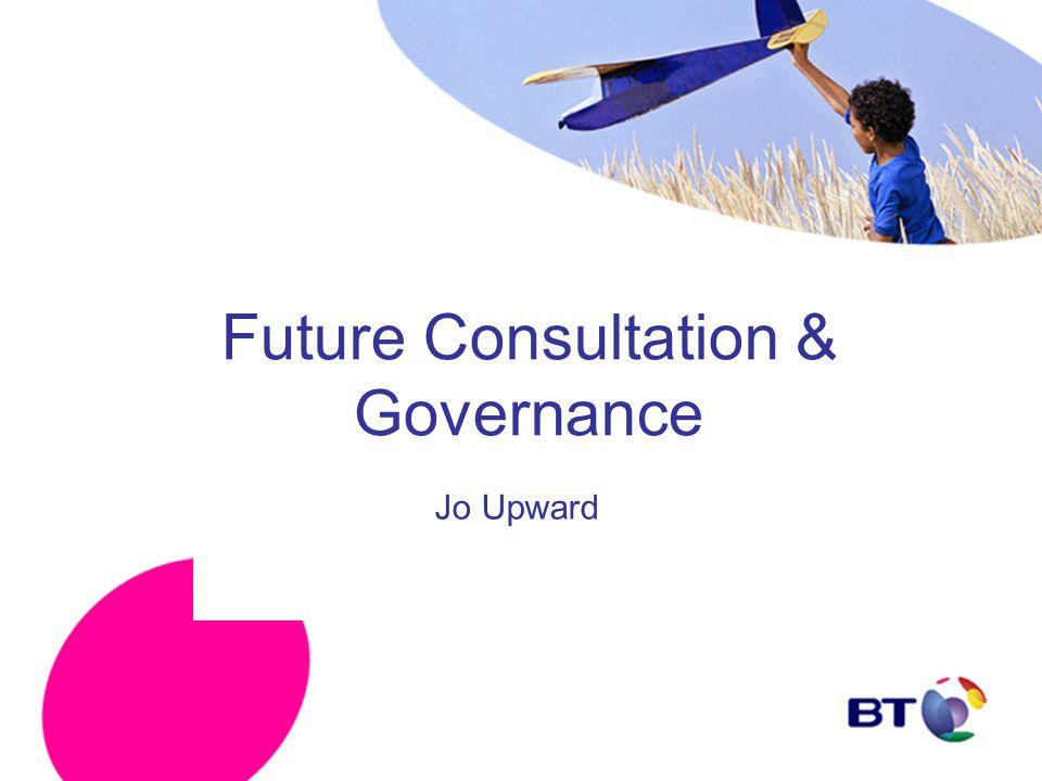 Future Consultation & Governance