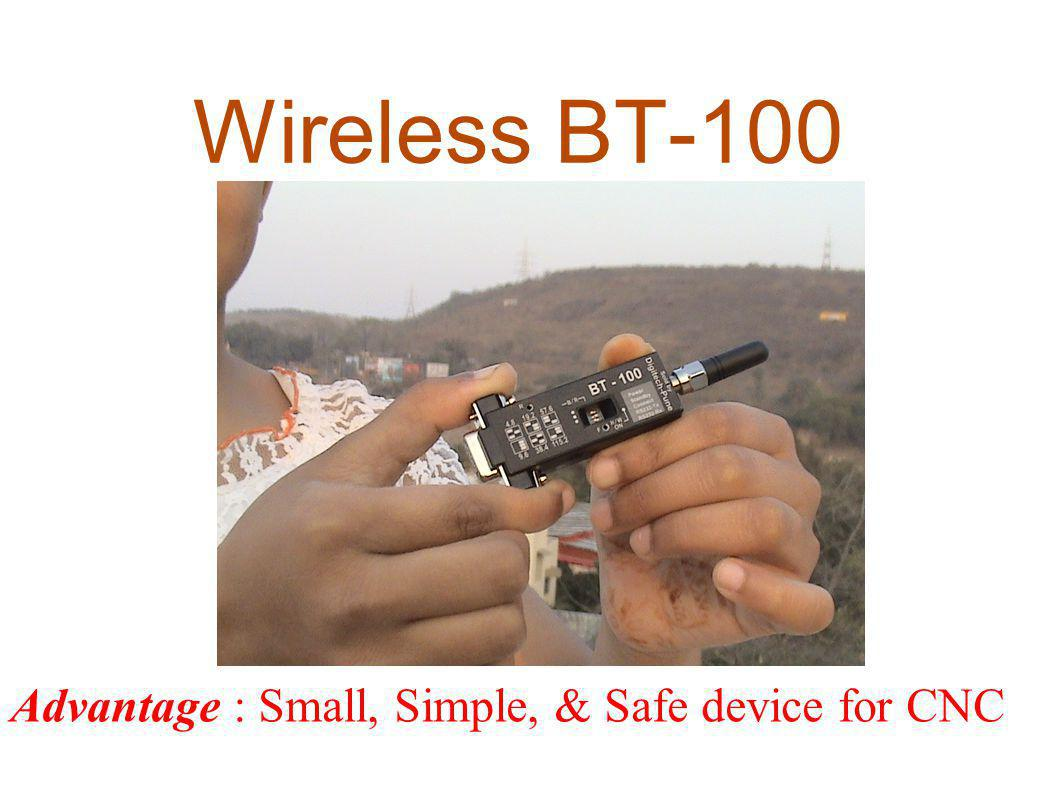 Wireless BT-100 Advantage : Small, Simple, & Safe device for CNC