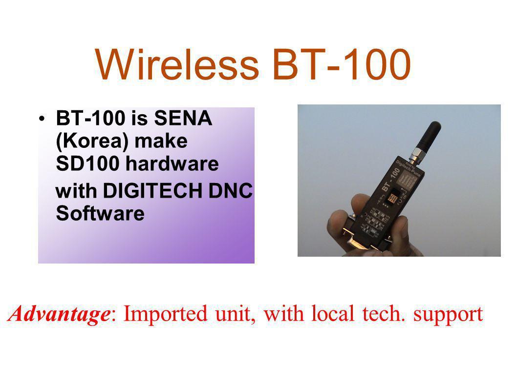 Wireless BT-100 BT-100 is SENA (Korea) make SD100 hardware