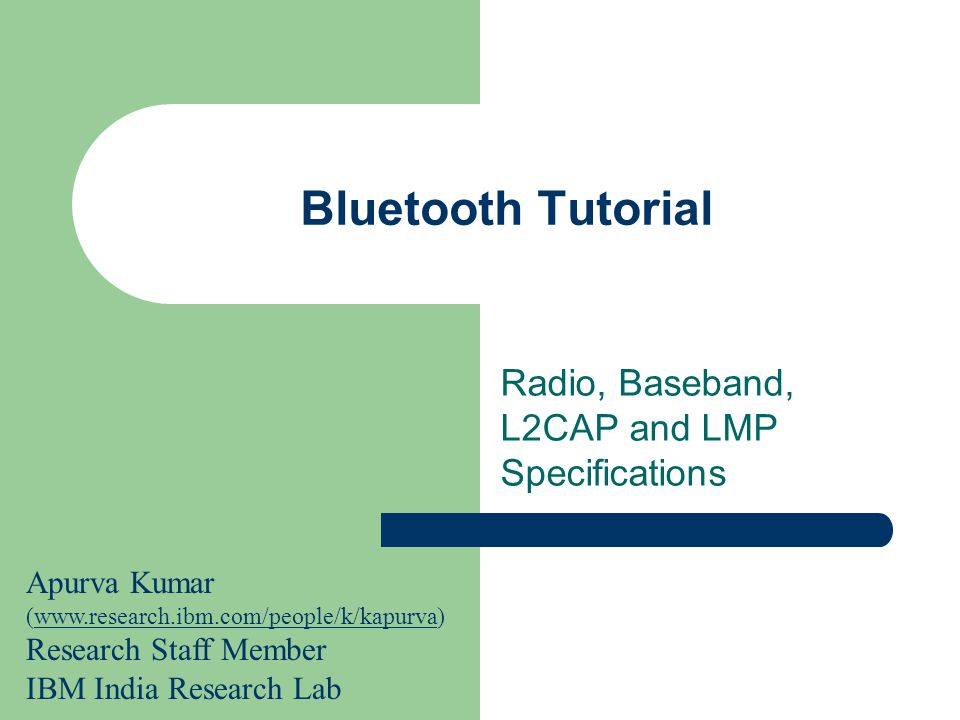 Radio, Baseband, L2CAP and LMP Specifications