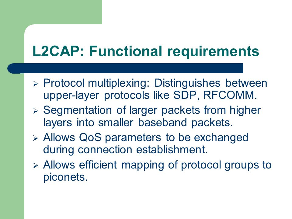 L2CAP: Functional requirements