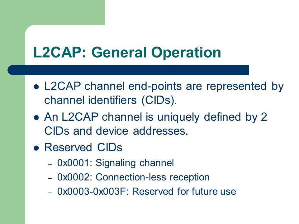 L2CAP: General Operation