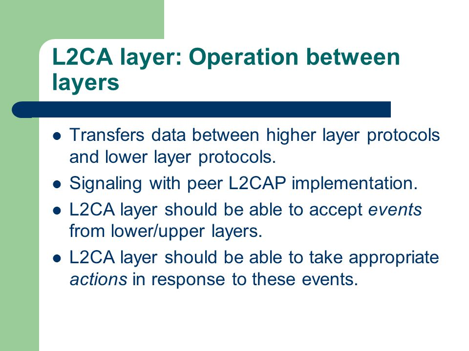 L2CA layer: Operation between layers