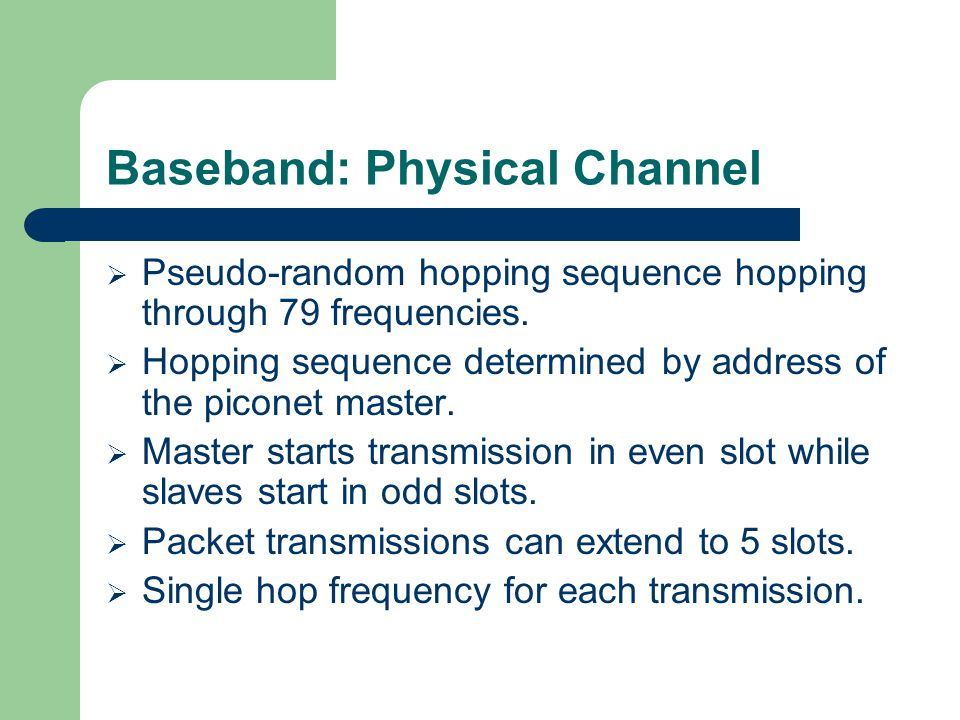 Baseband: Physical Channel