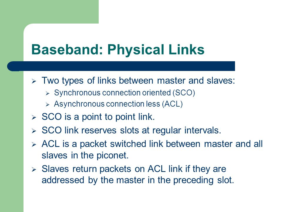 Baseband: Physical Links