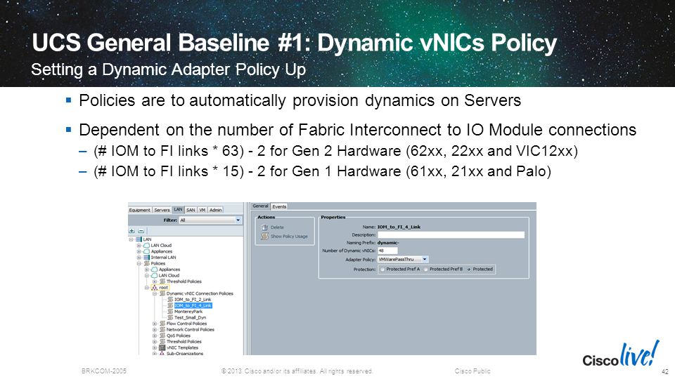 UCS General Baseline #1: Dynamic vNICs Policy