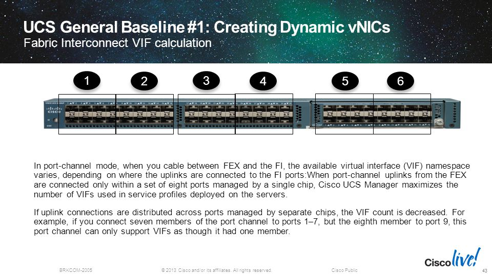UCS General Baseline #1: Creating Dynamic vNICs Fabric Interconnect VIF calculation