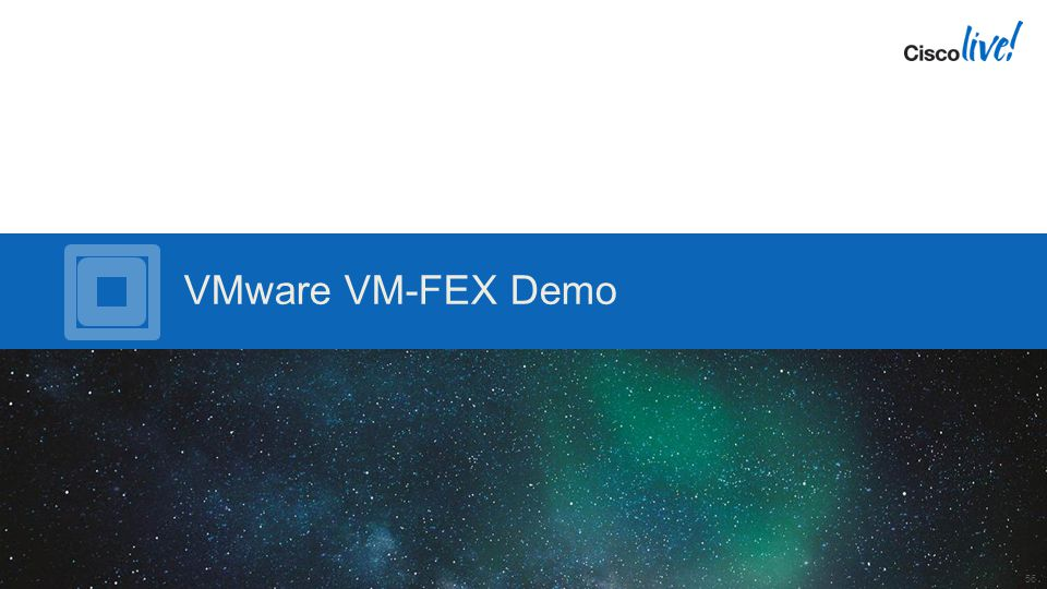 VMware VM-FEX Demo