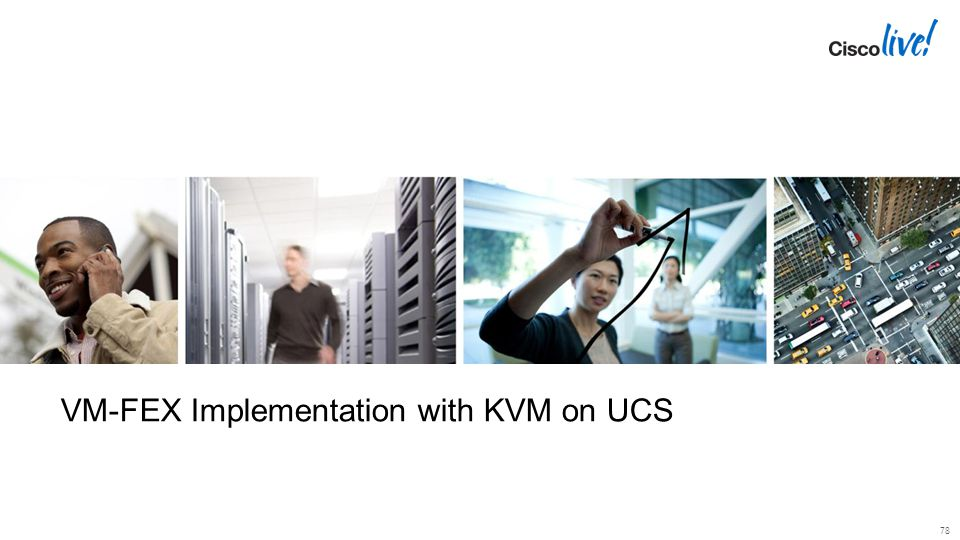 VM-FEX Implementation with KVM on UCS
