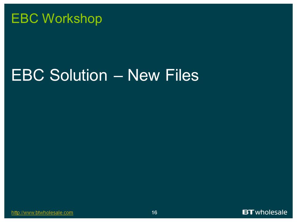 EBC Solution – New Files