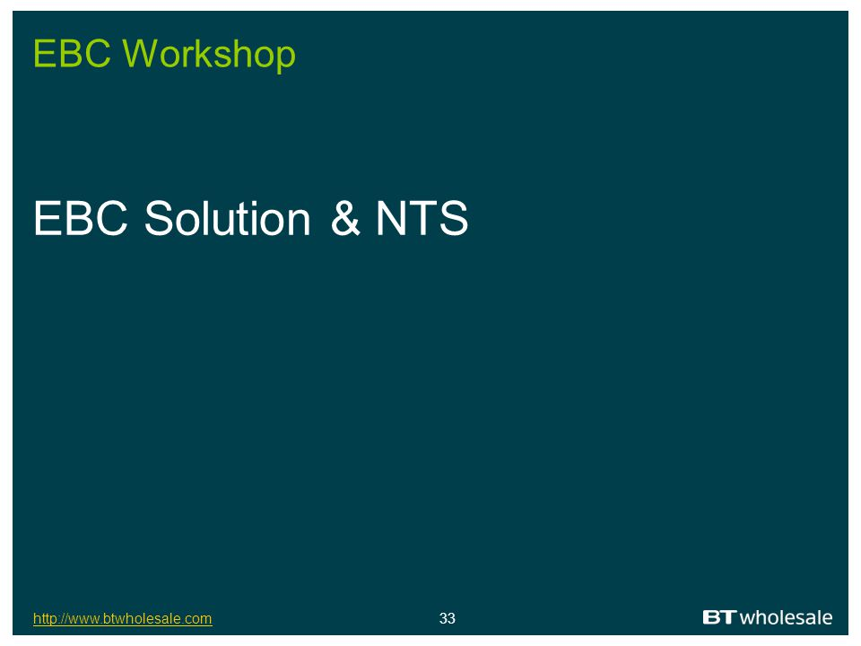 EBC Workshop EBC Solution & NTS