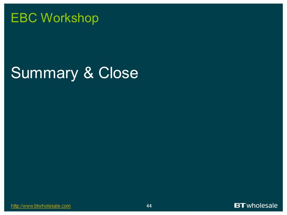EBC Workshop Summary & Close
