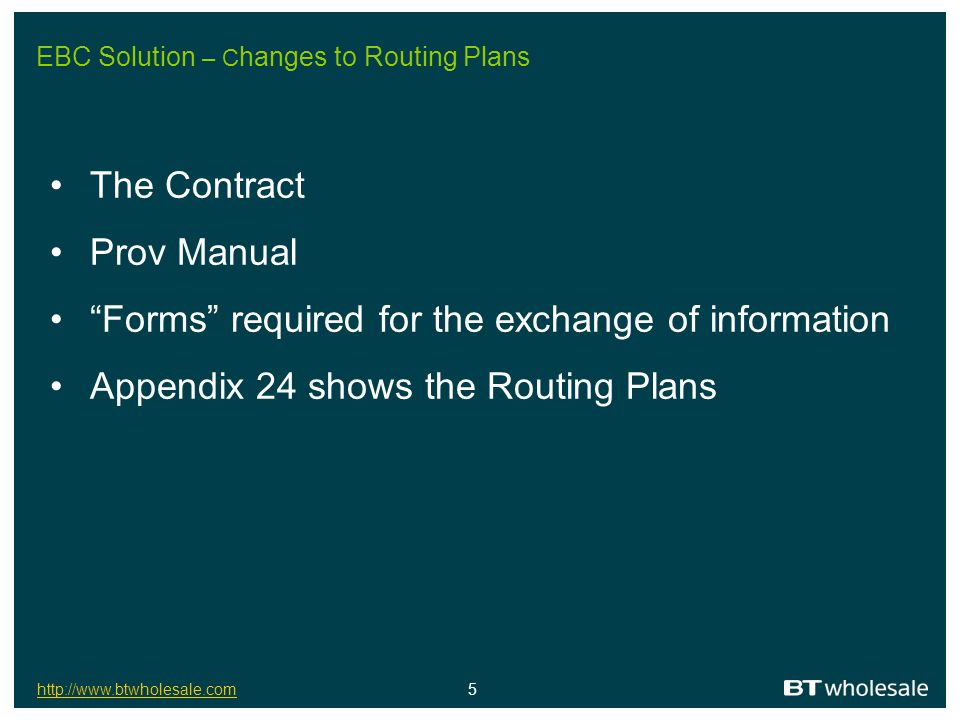 EBC Solution – Changes to Routing Plans