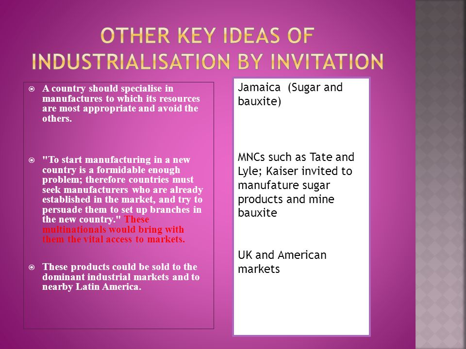 Other Key Ideas of Industrialisation by invitation
