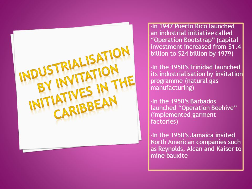 Industrialisation by invitation Initiatives in the caribbean