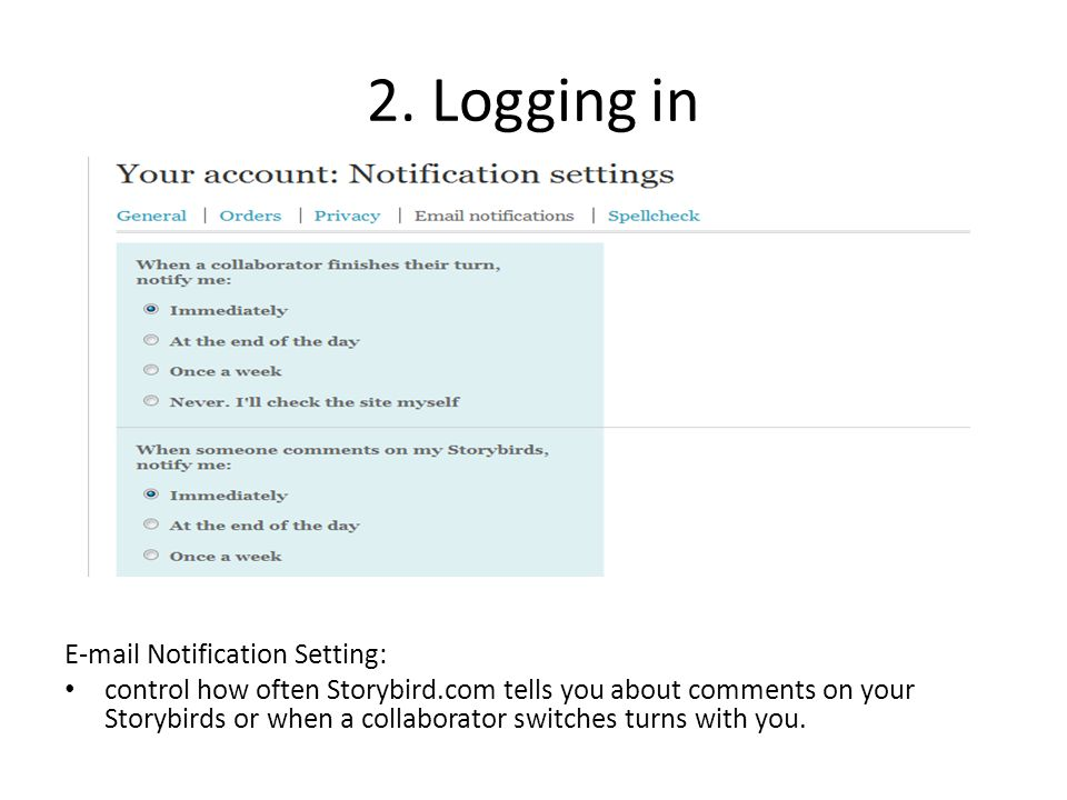 2. Logging in E-mail Notification Setting: