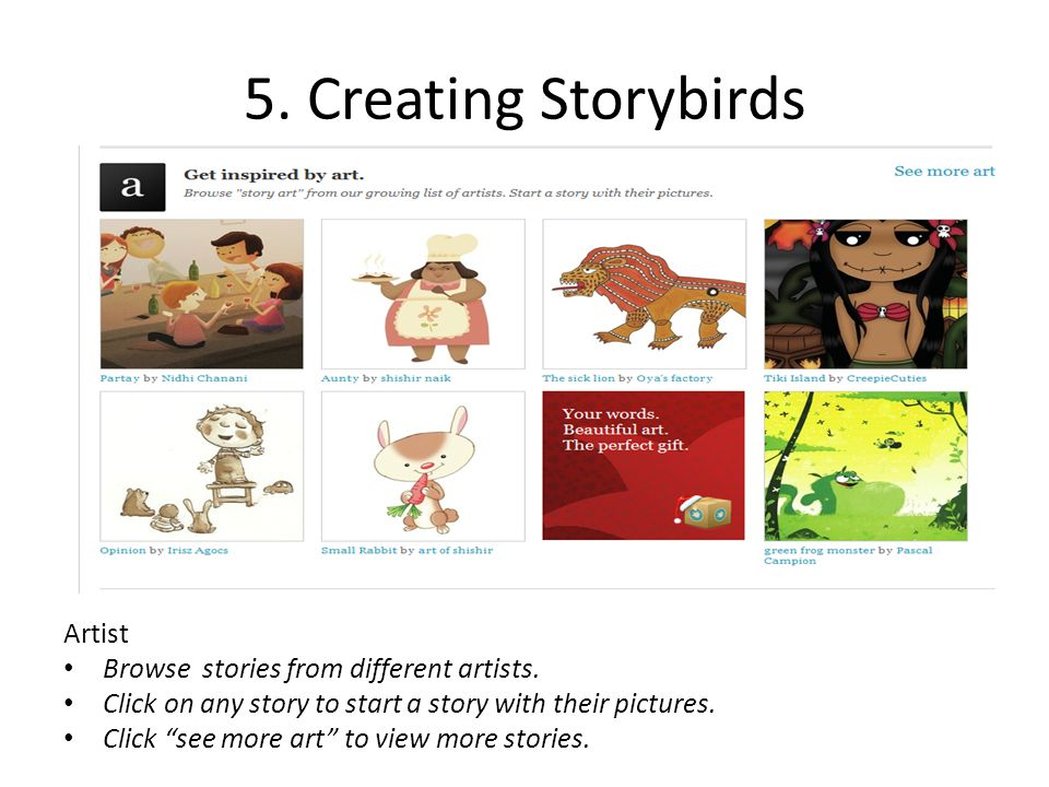 5. Creating Storybirds Artist Browse stories from different artists.