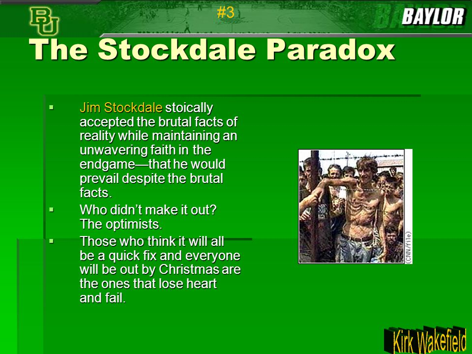 The Stockdale Paradox #3