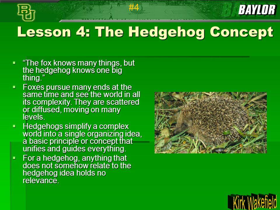 Lesson 4: The Hedgehog Concept
