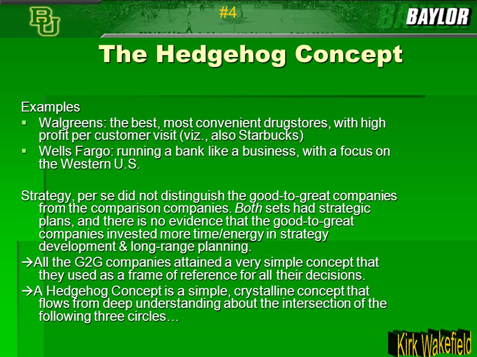 The Hedgehog Concept #4 Examples