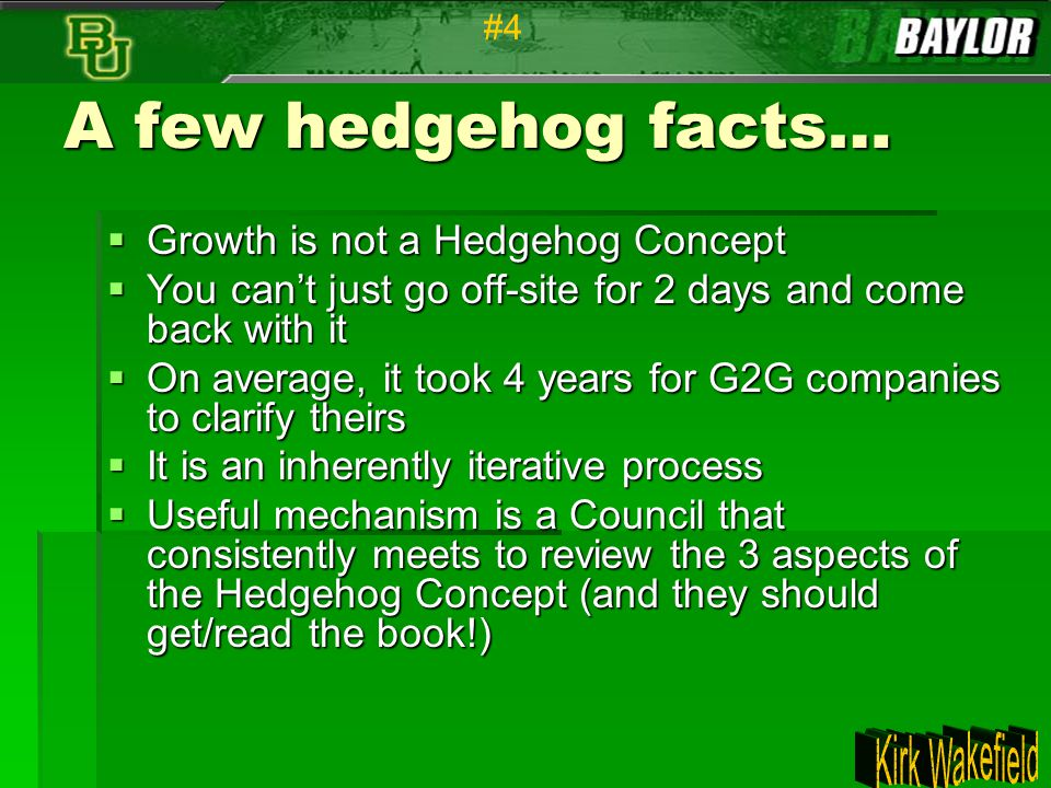 A few hedgehog facts… Growth is not a Hedgehog Concept