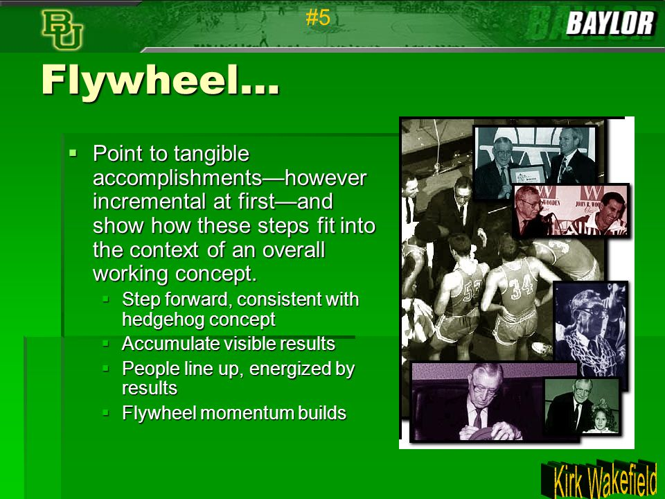 #5 Flywheel…