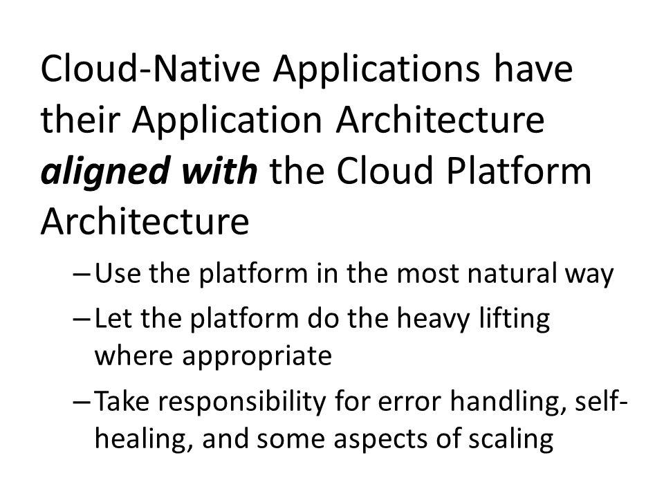 Cloud-Native Application Characteristics