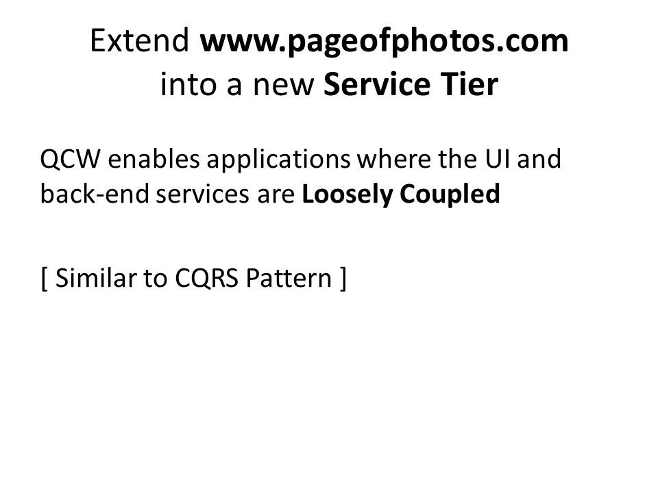 Extend www.pageofphotos.com into a new Service Tier