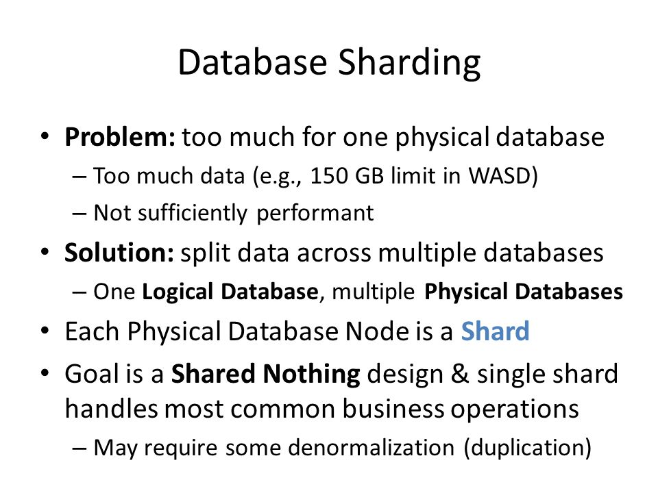 Database Sharding Problem: too much for one physical database