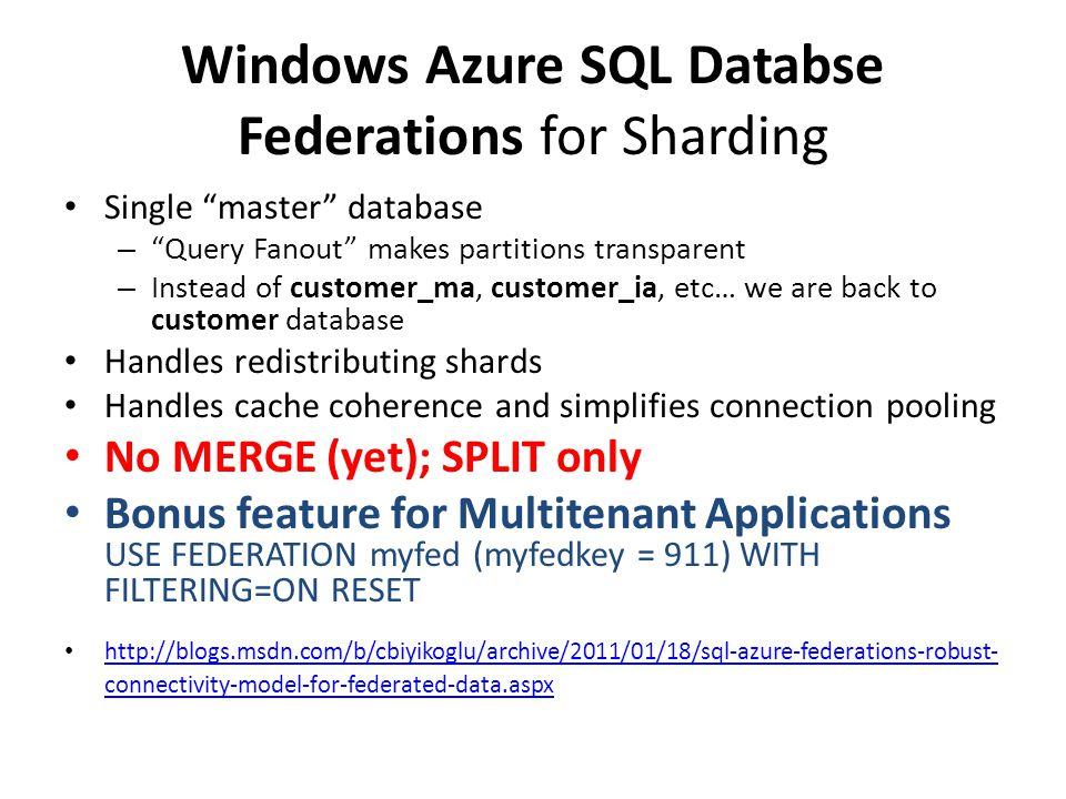 Windows Azure SQL Databse Federations for Sharding