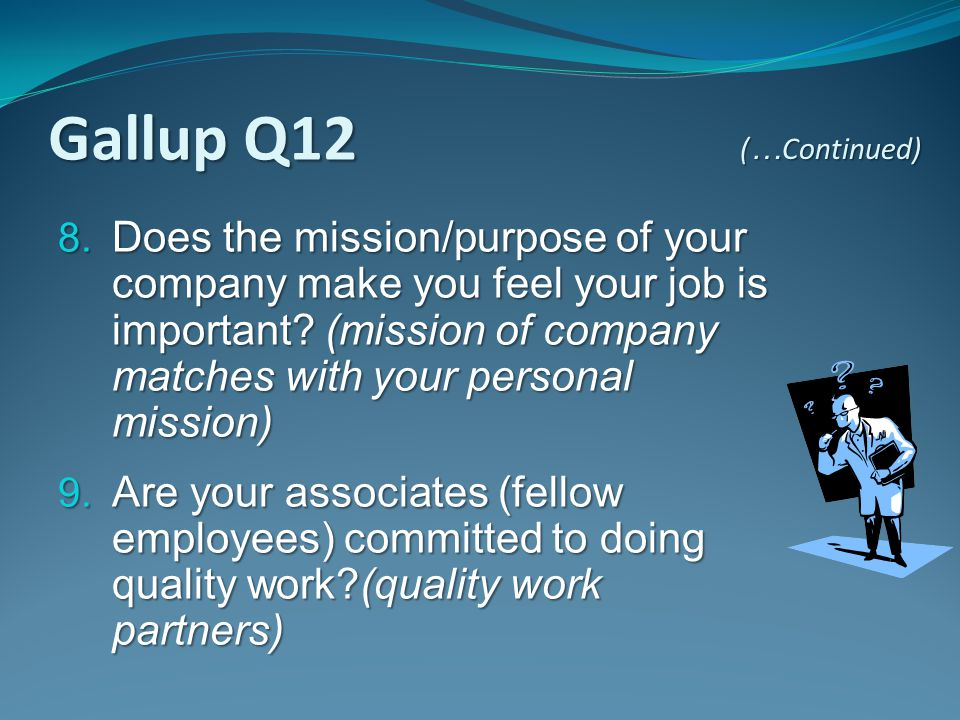 Gallup Q12 (…Continued)