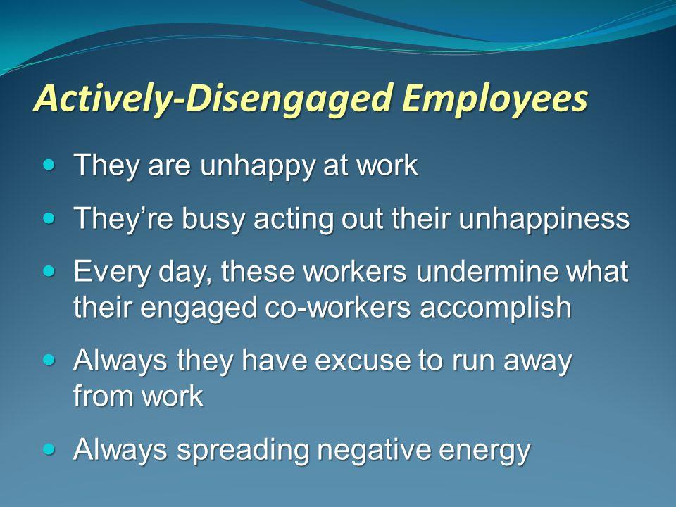 Actively-Disengaged Employees