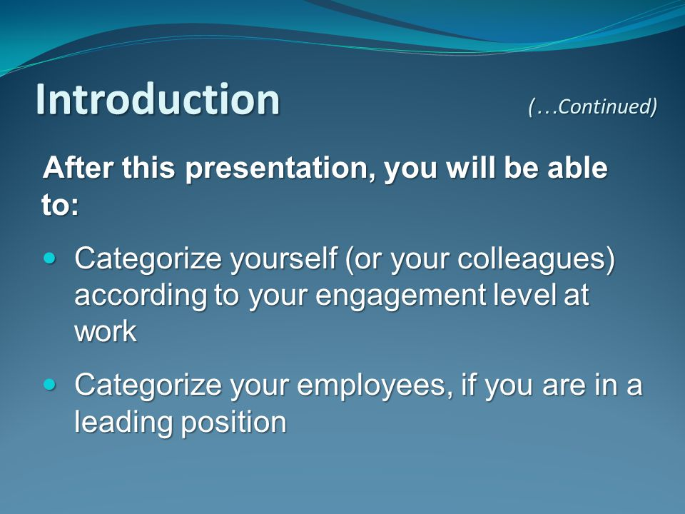 Introduction After this presentation, you will be able to:
