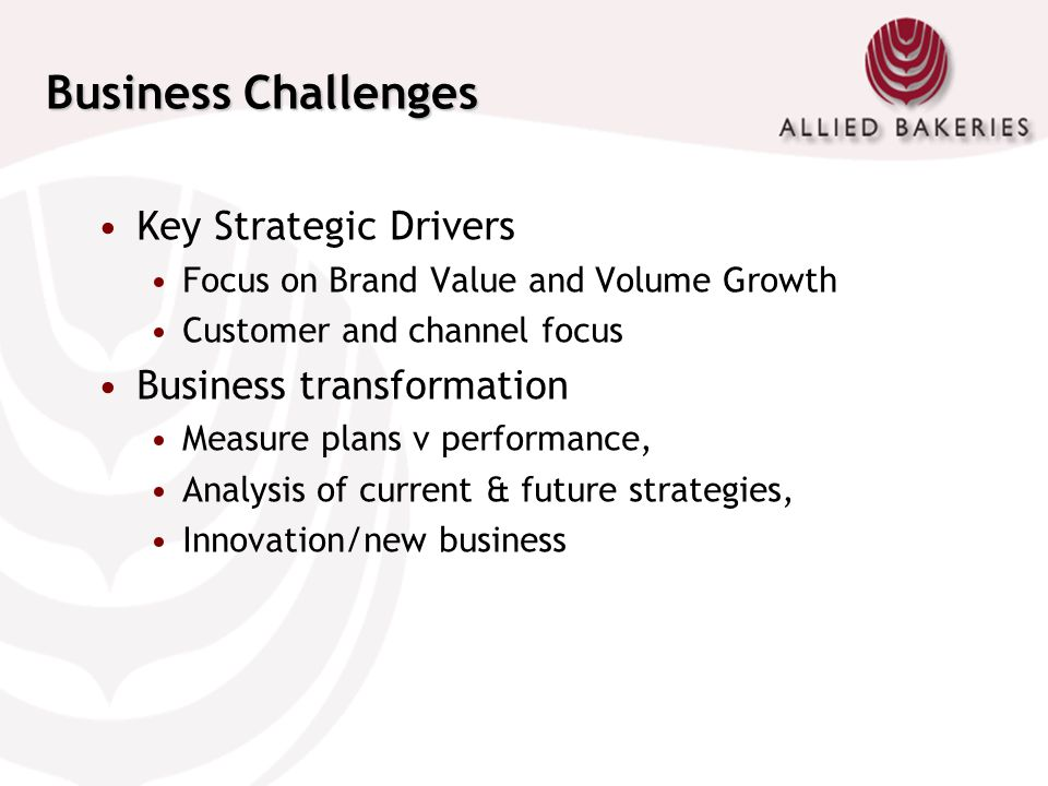 Business Challenges Key Strategic Drivers Business transformation